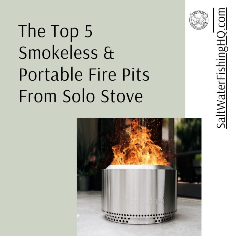The Top 5 Smokeless & Portable Fire Pits From Solo Stove